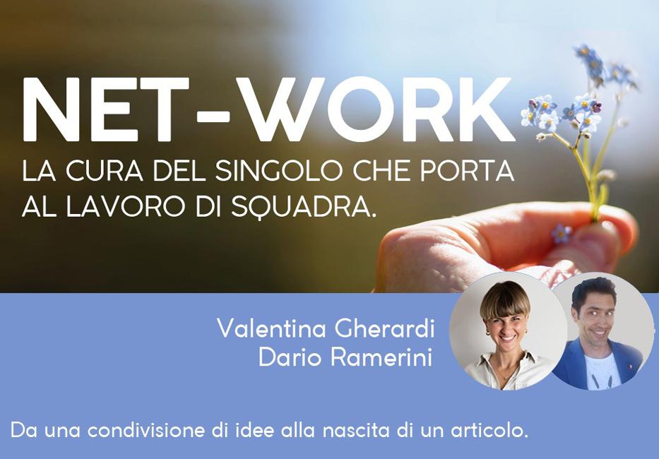 Network come lavoro di squadra di Valentina Gherardi & Dario Ramerini