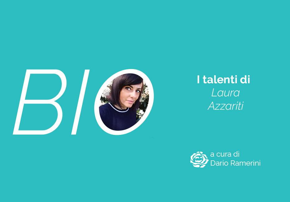 La biografia di Laura Azzariti col talento dello story telling per la vendita online a cura di Dario Ramerini